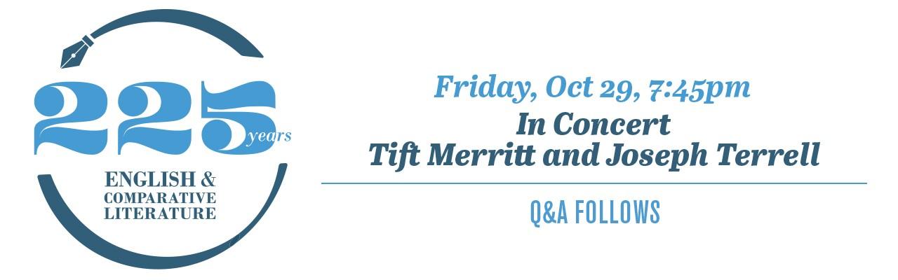 ECL 225 Friday, Oct 29 7:45pm Recording of Tift Merritt & Joseph Terrell, followed by live Q&A via Zoom Webinar
